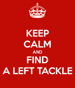 keep-calm-and-find-a-left-tackle