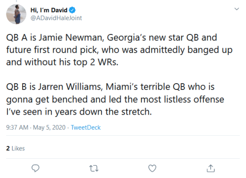 Screenshot_2020-05-05 Hi, I'm David on Twitter QB A is Jamie Newman, Georgia's new star QB and future first round pick, who[...]