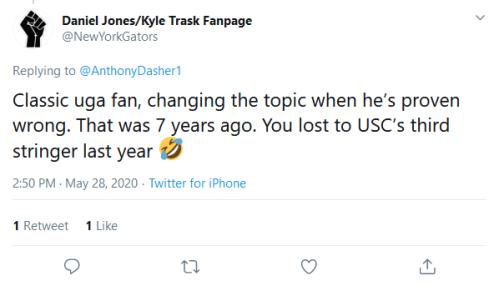 Screenshot_2020-05-29 Daniel Jones Kyle Trask Fanpage on Twitter AnthonyDasher1 Classic uga fan, changing the topic when he[...]