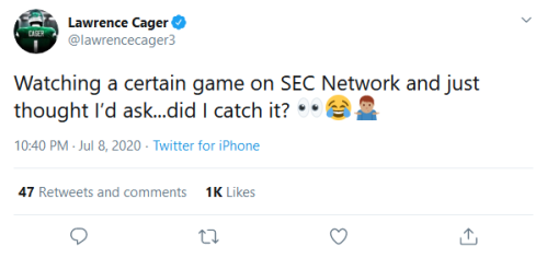 Screenshot_2020-07-09 Lawrence Cager on Twitter Watching a certain game on SEC Network and just thought I'd ask did I catch[...]