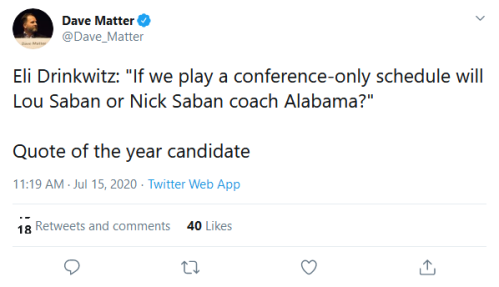 Screenshot_2020-07-15 Dave Matter on Twitter Eli Drinkwitz If we play a conference-only schedule will Lou Saban or Nick Sab[...]