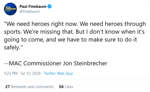 Screenshot_2020-07-16 Paul Finebaum on Twitter We need heroes right now We need heroes through sports We're missing that Bu[...]