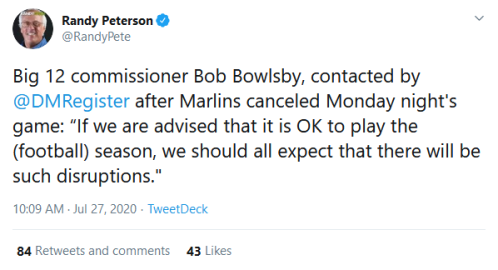Screenshot_2020-07-27 Randy Peterson on Twitter Big 12 commissioner Bob Bowlsby, contacted by DMRegister after Marlins canc[...]