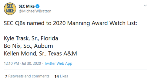 Screenshot_2020-07-30 SEC Mike on Twitter SEC QBs named to 2020 Manning Award Watch List Kyle Trask, Sr , Florida Bo Nix, S[...]