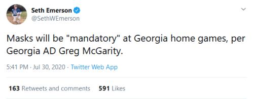 Screenshot_2020-07-31 Seth Emerson on Twitter Masks will be mandatory at Georgia home games, per Georgia AD Greg McGarity T[...]