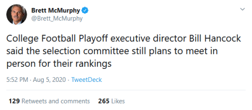 Screenshot_2020-08-06 Brett McMurphy on Twitter College Football Playoff executive director Bill Hancock said the selection[...]