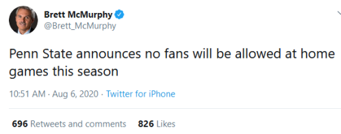 Screenshot_2020-08-06 Brett McMurphy on Twitter Penn State announces no fans will be allowed at home games this season Twit[...]